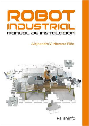 ROBOT INDUSTRIAL. MANUAL DE INSTALACION