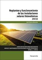 UF0150 REPLANTEO Y FUNCIONAMIENTO DE LAS INSTALACIONES SOLARES FOTOVOLTAICAS