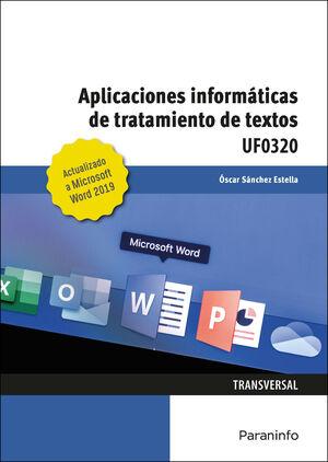 UF0320 APLICACIONES INFORMATICAS DE TRATAMIENTO DE TEXTOS