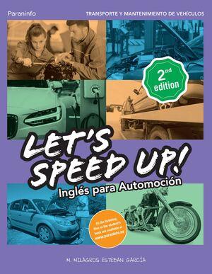 LET´S SPEED UP! INGLES PARA AUTOMOCION. 2.ª EDICION