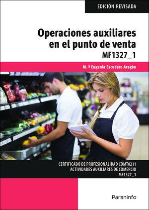 MF1327_1 OPERACIONES AUXILIARES EN EL PUNTO DE VENTA