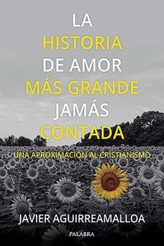 LA HISTORIA DE AMOR MAS GRANDE JAMAS CONTADA