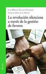 LA REVOLUCION SILENCIOSA A TRAVES DE LA GESTION DE FAVORES