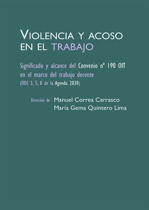 VIOLENCIA Y ACOSO EN EL TRABAJO