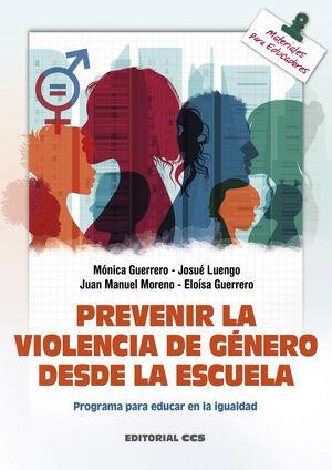 PREVENIR LA VIOLENCIA DE GENERO DESDE LA ESCUELA