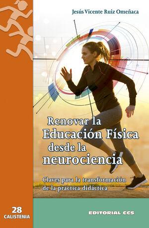 RENOVAR LA EDUCACION FISICA DESDE LA NEUROCIENCIA