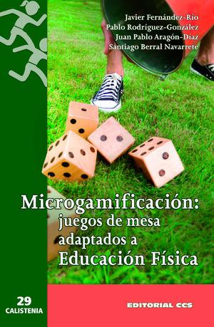 MICROGAMIFICACION: JUEGOS DE MESA ADAPTADOS A EDUCACION FISICA