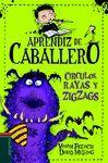 CÍRCULOS, RAYAS Y ZIGZAGS (APRENDIZ DE CABALLERO 4)