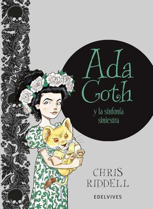 ADA GOTH Y LA SINFONIA SINIESTRA (ADA GOTH 4)