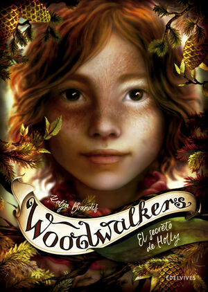 EL SECRETO DE HOLLY (WOODWALKERS 3)