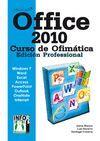 OFFICE 2010. CURSO DE OFIMATICA EDICION PROFESIONAL