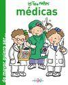 MEDICAS. DE MAYOR QUIERO SER...