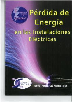 PERDIDA DE ENERGIA EN INSTALACIONES ELECTRICAS