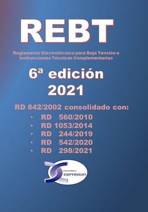 REBT 6ª EDICION. REGLAMENTO ELECTROTECNICO PARA BAJA TENSION E INSTRUCCIONES TECNICAS COMPLEMENTARIAS 6ª ED.