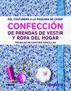 CONFECCIÓN DE PRENDAS DE VESTIR Y ROPA DEL HOGAR
