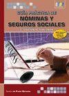 GUÍA PRÁCTICA DE NÓMINAS Y SEGUROS SOCIALES
