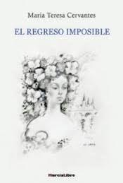 EL REGRESO IMPOSIBLE