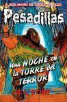 UNA NOCHE EN LA TORRE DEL TERROR (PESADILLAS 5)