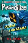 PLAYA FANTASMA (PESADILLAS 8)