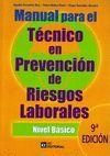 MANUAL PARA EL TÉCNICO EN PREVENCIÓN DE RIESGOS LABORALES. NIVEL BÁSICO. 9ª ED.