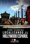 LOCALIZANDO EL HOLLYWOOD ESPAÑOL