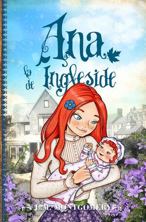 ANA, LA DE INGLESIDE (ANA DE LAS TEJAS VERDES 6)