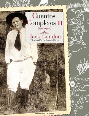 CUENTOS COMPLETOS III (1910-1916)