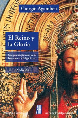 EL REINO Y LA GLORIA. 3ª ED.