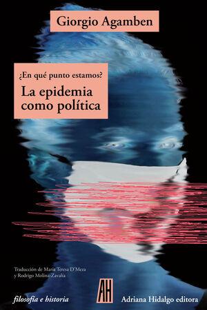 LA EPIDEMIA COMO POLITICA