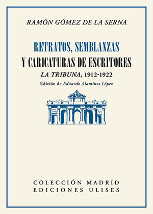 RETRATOS, SEMBLANZAS Y CARICATURAS DE ESCRITORES