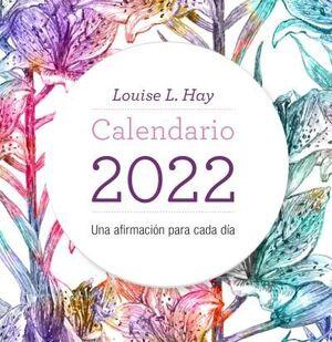 CALENDARIO MESA LOUISE L. HAY 2022