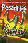 PÁNICO EN LA CALLE DEL MIEDO (PESADILLAS 9)