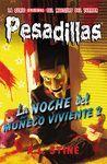 LA NOCHE DEL MUÑECO VIVIENTE 2 (PESADILLAS 10)