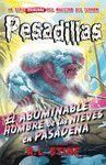 EL ABOMINABLE HOMBRE DE LAS NIEVES EN PASADENA (PESADILLAS 13)