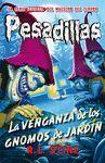 LA VENGANZA DE LOS GNOMOS DE JARDÍN (PESADILLAS 14)