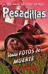 UNAS FOTOS PARA MORIRSE (PESADILLAS 16)