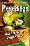 ALIENTO DE VAMPIRO (PESADILLAS 18)