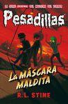 LA MASCARA MALDITA (PESADILLAS 19)