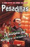 LA NOCHE DEL MUÑECO VIVIENTE 3 (PESADILLAS 20)