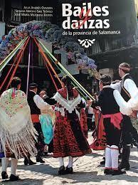 BAILES Y DANZAS DE LA PROVINCIA DE SALAMANCA