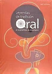 LEYENDAS DE TRADICIÓN ORAL EN PROVINCIA DE SALAMANCA