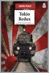 TOKIO REDUX. TRILOGÍA DE TOKIO 3