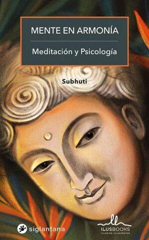 MENTE EN ARMONIA: MEDITACION Y PSICOLOGIA (SIGLANTANA)