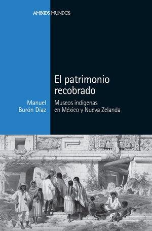EL PATRIMONIO RECOBRADO