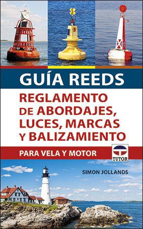 GUIA REEDS REGLAMENTO DE ABORDAJES, LUCES, MARCAS Y BALIZAMIENTO
