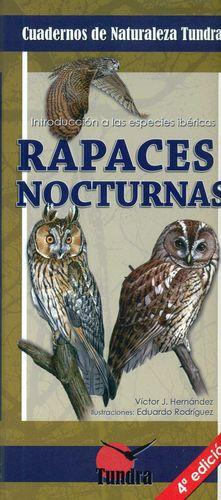 RAPACES NOCTURNAS (4º EDICION)