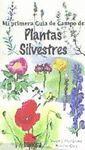 MI PRIMERA GUIA CAMPO PLANTAS SILVESTRES