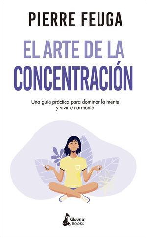 EL ARTE DE LA CONCENTRACION