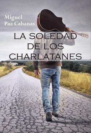 LA SOLEDAD DE LOS CHARLATANES