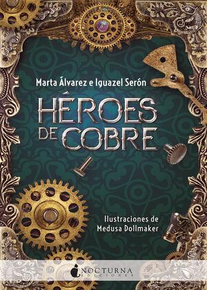 HEROES DE COBRE